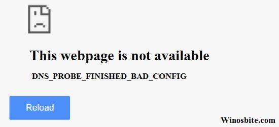 dns_probe_finished_bad_config windows 10 chrome