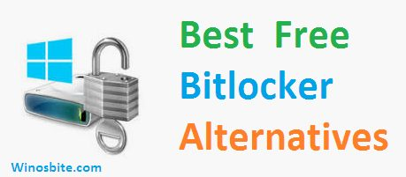 10 Free Bitlocker Alternatives and Similar Software