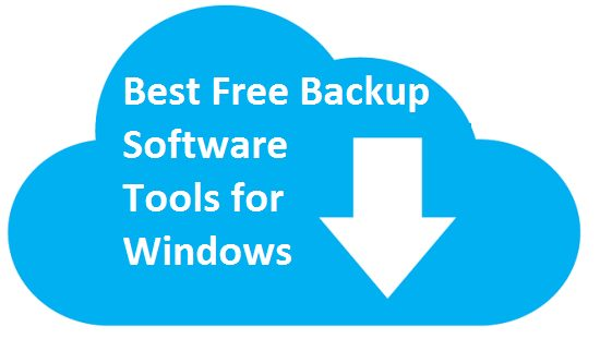 10 Best Free Backup Software Tools For Windows 10