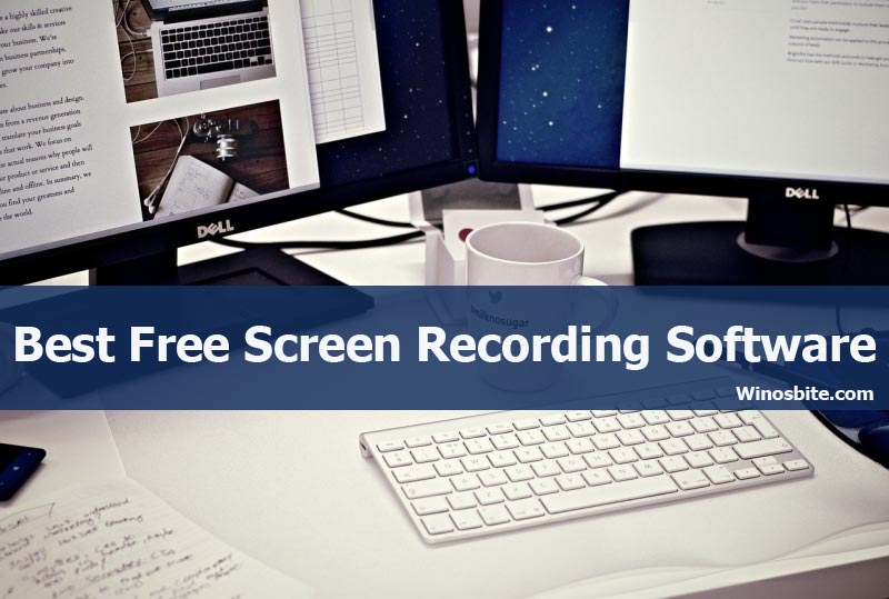 12 Best Free Screen Recording Software For Windows Free Paid