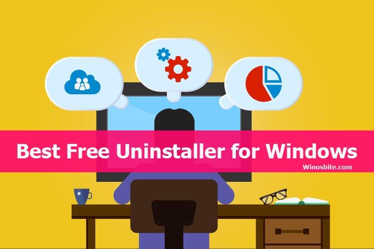 14 Best Uninstaller Software For Windows In 2021 Free