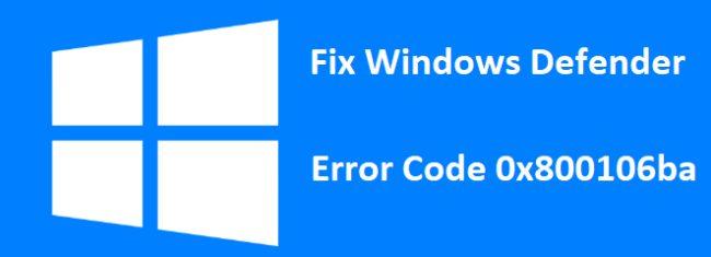 Исправить код ошибки Защитника Windows 0x800106ba