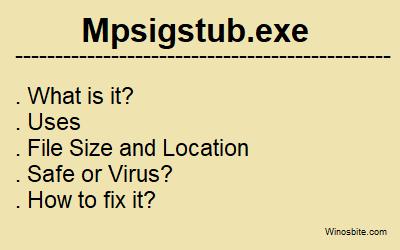 Mpsigstub.exe процесс