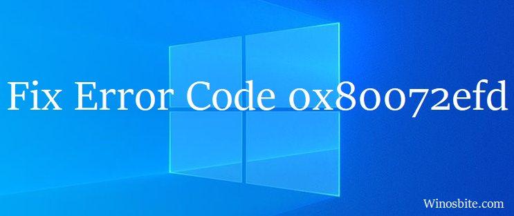 исправить код ошибки 0x80072efd