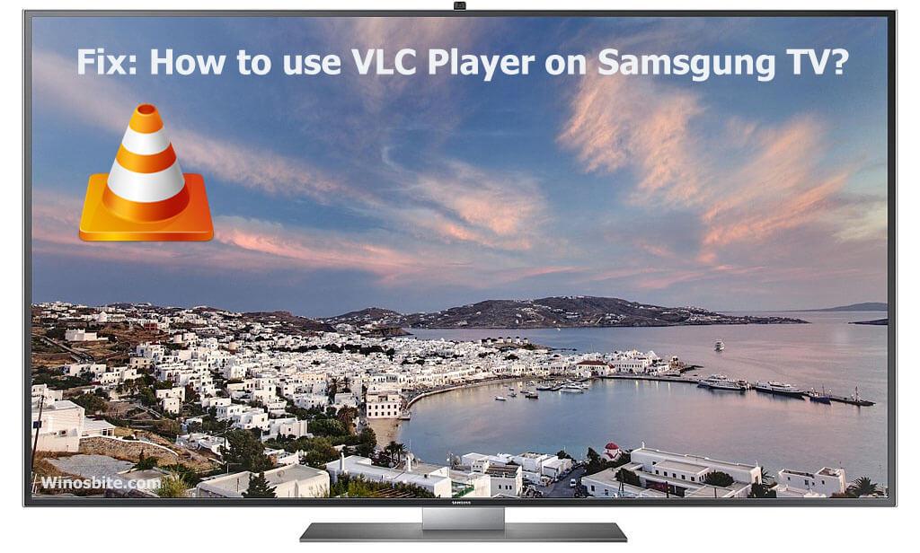 Как использовать проигрыватель vlc на телевизоре samsung
