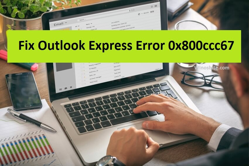 Исправить ошибку Outlook Express 0x800ccc67