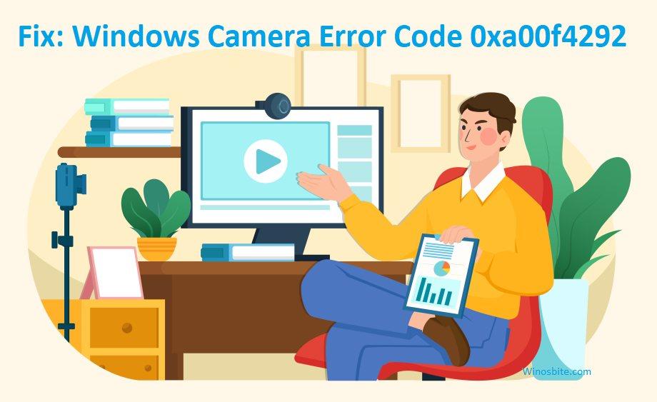 Исправлено: код ошибки камеры Windows 0xa00f4292